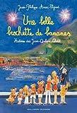 Une belle brochette de bananes: Histoires des Jean-Quelque-Chose