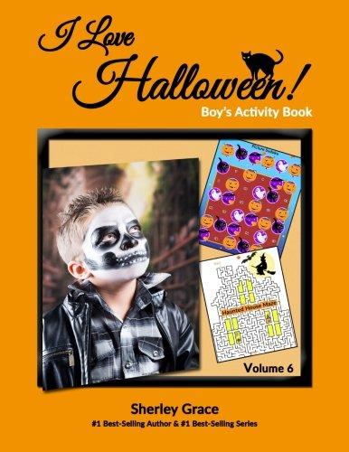I Love Halloween! Boy's Activity Book (Kids' Activity Books) (Volume 6)