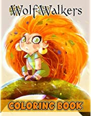Wolfwalkers Coloring Book: A Cool Coloring Book With Many Illustrations Of Wolfwalkers For Fans of All Ages To Relax And Relieve Stress