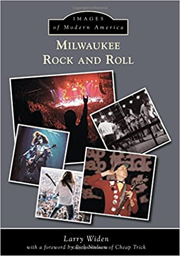 Milwaukee Rock and Roll (Images of Modern America)