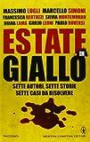 Estate in giallo : sette autori, sette storie, sette casi da risolvere