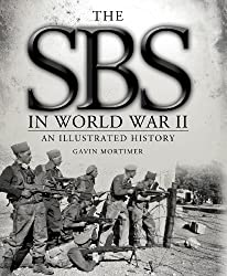 The SBS in World War II: An Illustrated History (General Military)