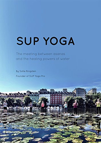 Amazon.com: SUP Yoga: The meeting between asanas and the ...