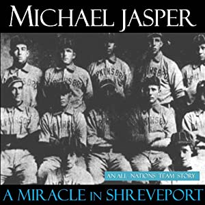 A Miracle in Shreveport Audiobook