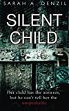 """""""Silent Child"""" av Sarah A Denzil"""