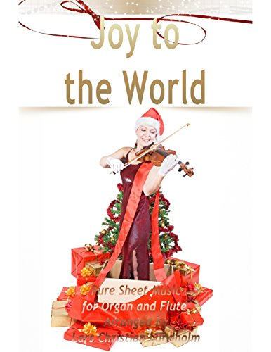 Joy to the World Pure Sheet Music for Organ and Flute, Arranged by Lars Christian Lundholm (Joy To The World Flute Sheet Music)