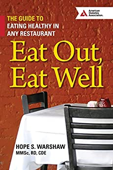 Amazon.com: Eat Out, Eat Well: The Guide to Eating Healthy