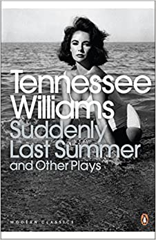 Suddenly Last Summer and Other Plays (Penguin Modern Classics) by Tennessee Williams (2009-09-03)