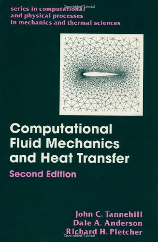 Computational Fluid Mechanics and Heat Transfer, Second Edition (Series in Computional and Physical Processes in Mechani