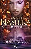 les royaumes de nashira tome 3 le sacrifice