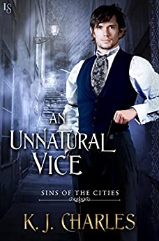 An Unnatural Vice (Sins of the Cities) by [Charles, KJ]