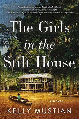 Book Cover: The Girls in the Stilt House: A Novel