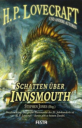 Schatten über Innsmouth: Neue Erzählungen