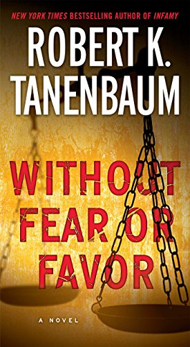 Without Fear or Favor: A Novel (A Butch Karp-Marlene Ciampi Thriller Book 29)