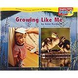 Houghton Mifflin Pre-K: Little Big Book Theme 9.1 Grade Pre K Growing Like Me