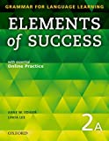 Elements of Success 2 Split Edition Student Book A with essential Online Practice (Grammar for Language Learning)