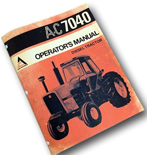 40 Diesel Tractor Operators Owners Manual Operation Service (All Is Chalmers Service Manuals)