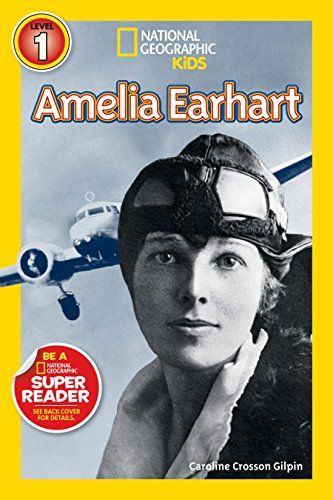 National Geographic Readers: Amelia Earhart (Readers Bios)