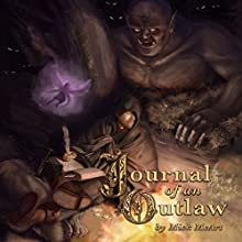 Journal of an Outlaw Audiobook by Mick McArt Narrated by Faust Kells