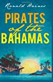 Pirates of the Bahamas, Ronald Haines, 149939585X