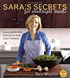 Sara's Secrets for Weeknight Meals, Sara Moulton, 076791659X