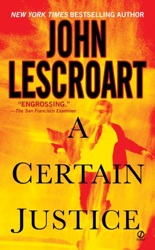 A Certain Justice (Abe Glitsky Book 1) for sale  Delivered anywhere in USA