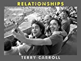 Relationships, Terry Carroll, 0977377016