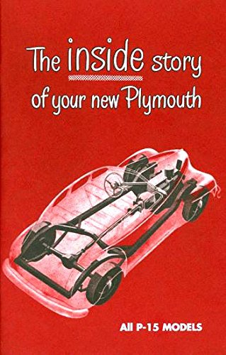 Download COMPLETE & UNABRIDGED 1946 1947 1948 PLYMOUTH OWNERS INSTRUCTION & OPERATING MANUAL - GUIDE. including all 46, 47, & 48 Plymouth cars, including P-15 Deluxe and Special Deluxe. 46 47 48 ebook