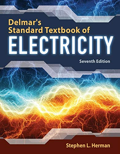 Delmar's Standard Textbook of Electricity by Cengage Learning
