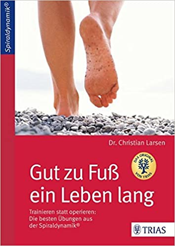 Buch: Gut zu Fuß ein Leben lang: Trainieren statt operieren