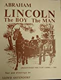 img - for Abraham Lincoln The Boy The Man 1962 book / textbook / text book