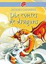 Dix contes de dragons par Cassabois