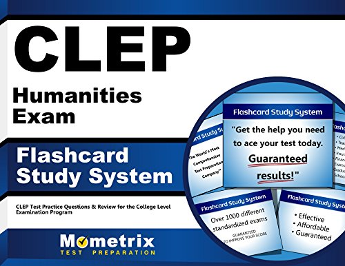CLEP Humanities Exam Flashcard Study System: CLEP Test Practice Questions & Review for the College Level Examination Program (Cards)