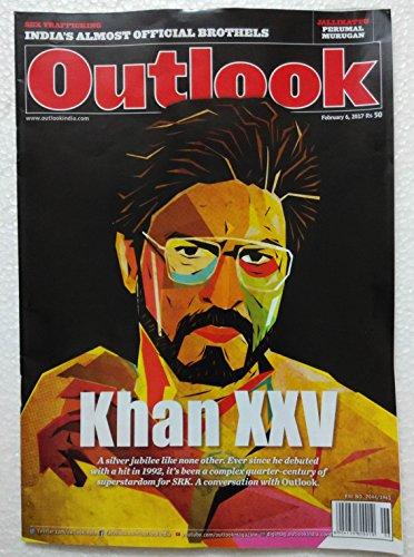 outlook-6-february-2017-shahrukh-shah-rukh-khan-xxv-srk-india-magazine