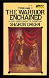 The Warrior Enchained, Sharon Green, 0879977892
