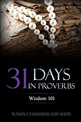 31 Days in Proverbs: Wisdom 101