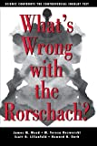 img - for What's Wrong With The Rorschach: Science Confronts the Controversial Inkblot Test book / textbook / text book
