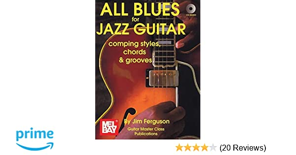 All Blues For Jazz Guitar Comping Styles Chords Grooves Jim