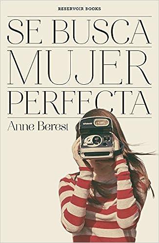 Se busca mujer perfecta (Reservoir Narrativa): Amazon.es: Berest ...