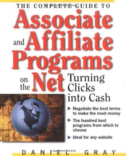 51EL5ToWiAL - The Complete Guide to Associate & Affiliate Programs on the Net: Turning Clicks Into Cash