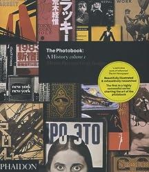 The Photobook: A History - Volume I (Photography)