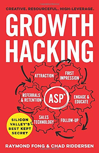 Book : Growth Hacking: Silicon Valley's Best Kept Secret