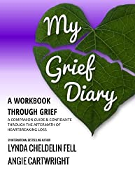 My Grief Diary: A workbook through grief