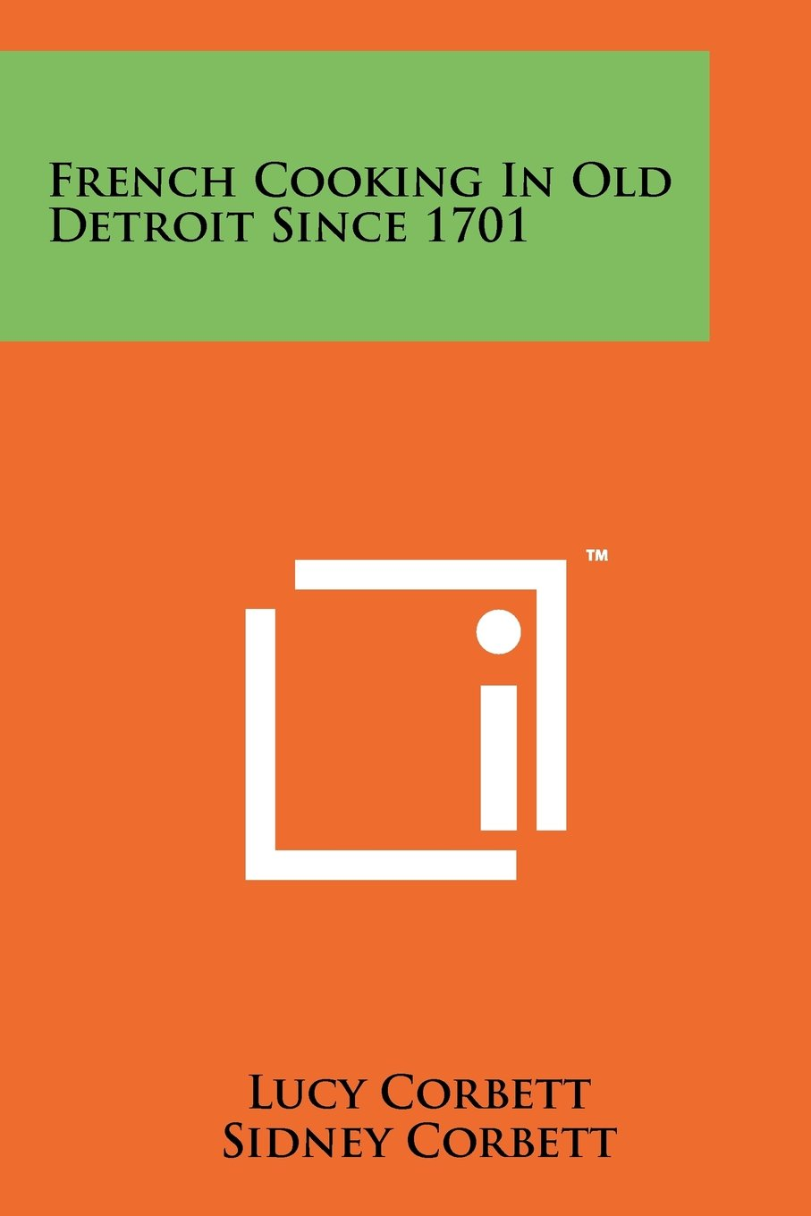 French Cooking In Old Detroit Since 1701 pdf epub