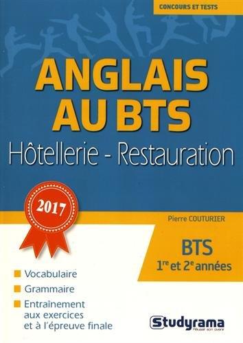 L'anglais au BTS hôtellerie-restauration Broché – 17 mars 2017 Pierre Couturier STUDYRAMA 2759034143 Bts parascolaire