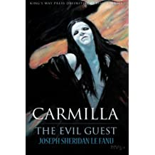 Carmilla / The Evil Guest (Definitive Classics Series) (Volume 1)