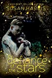 In Defiance of the Stars (Defy The Stars)