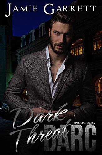 Dark Threat (DARC Ops Book 5)