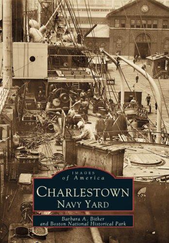 Charlestown Navy Yard (Images of America: - Charlestown Shops