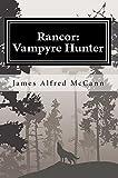 img - for Rancor: Vampyre Hunter (Rancor Chronicles Book 1) book / textbook / text book